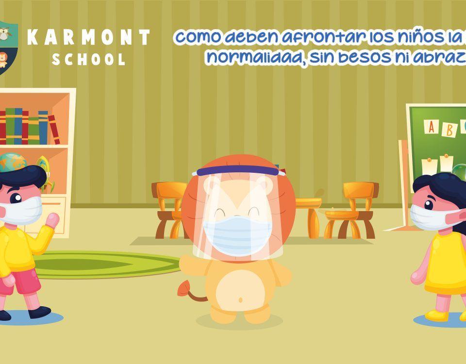 Karmont School - Nueva Normalidad Covid-19
